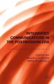 Integrated Communications in the Postmodern Era
