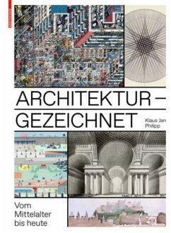 Architektur - gezeichnet - Philipp, Klaus Jan