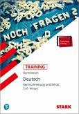 STARK Training Gymnasium - Deutsch Rechtschreibung und Diktat 5./6. Klasse