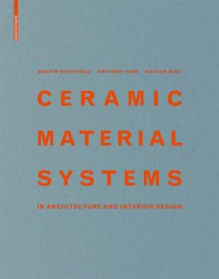 Ceramic Material Systems - Bechthold, Martin; Kane, Anthony; King, Nathan