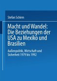 Macht und Wandel: Die Beziehungen der USA zu Mexiko und Brasilien
