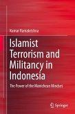 Islamist Terrorism and Militancy in Indonesia