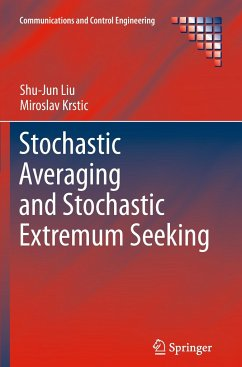 Stochastic Averaging and Stochastic Extremum Seeking - Liu, Shu-Jun; Krstic, Miroslav