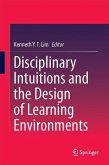 Disciplinary Intuitions and the Design of Learning Environments