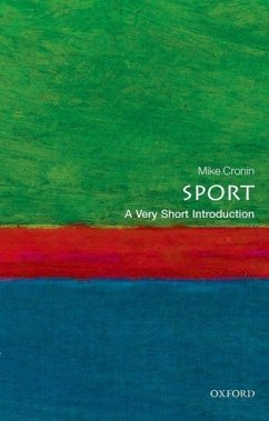 Sport: A Very Short Introduction - Cronin, Mike (Academic Director of Boston College in Ireland)