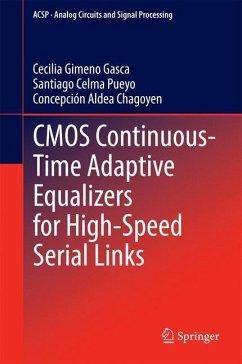 CMOS Continuous-Time Adaptive Equalizers for High-Speed Serial Links - Gimeno Gasca, Cecilia;Celma Pueyo, Santiago;Aldea Chagoyen, Concepción