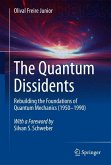 The Quantum Dissidents