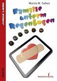 Familie unterm Regenbogen (eBook, ePUB)