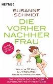 Die Vorher-Nachher-Frau (eBook, ePUB)