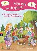 Prinzessin Fiorella und der Schulausflug / Schau mal, wer da spricht. Prinzessin Fiorella Bd.3 (eBook, ePUB)