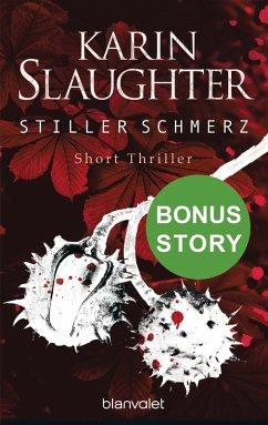 Stiller Schmerz (eBook, ePUB) - Slaughter, Karin