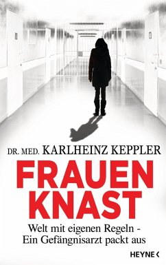 Frauenknast (eBook, ePUB) - Keppler, Karlheinz