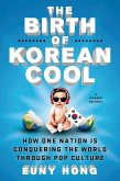 The Birth of Korean Cool (eBook, ePUB)