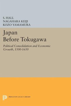 Japan Before Tokugawa (eBook, PDF) - Keiji, Nagahara; Hall, S.; Yamamura, Kozo