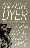 Canada in the Great Power Game 1914-2014 (eBook, ePUB)