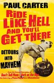 Ride Like Hell and You'll Get There (eBook, ePUB)