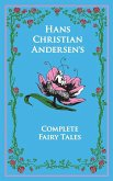 Hans Christian Andersen's Complete Fairy Tales (eBook, ePUB)