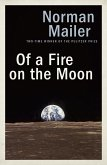 Of a Fire on the Moon (eBook, ePUB)