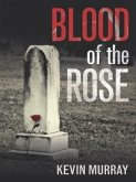 Blood of the Rose (eBook, ePUB)