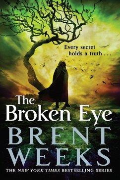 The Broken Eye (eBook, ePUB) - Weeks, Brent