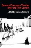 Eastern European Theatre After the Iron Curtain (eBook, ePUB)