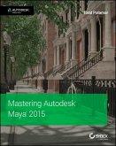 Mastering Autodesk Maya 2015 (eBook, ePUB)