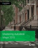 Mastering Autodesk Maya 2015 (eBook, PDF)