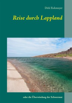 Reise durch Lappland - Eickmeyer, Dirk
