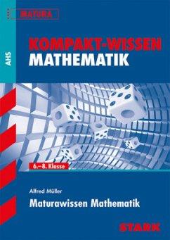 Kompakt-Wissen Mathematik - Maturawissen Mathem...