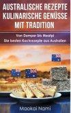 Australische Rezepte - Kulinarische Genüsse mit Tradition