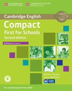 Compact First for Schools - Second edition. Workbook with answers with downloadable audio - Matthews, Laura; Thomas, Barbara