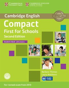 Compact First for Schools. Student's Book with answers with CD-ROM - Matthews, Laura; Thomas, Barbara