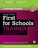 First for Schools Trainer for the revised exam. Six Practice Tests with Answers, teacher's notes and downloadable audio