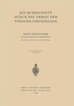 Ein Querschnitt Durch die Arbeit der Tübinger Nervenklinik - Kretschmer, Ernst