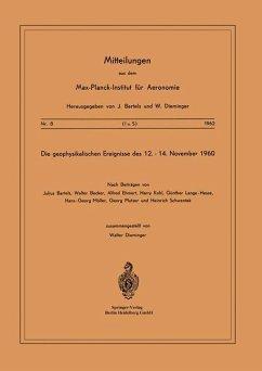 Die Geophysikalischen Ereignisse des 12. bis 14. November 1960