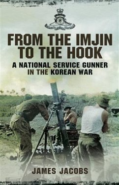 From the Imjin to the Hook (eBook, ePUB) - Jacobs, James