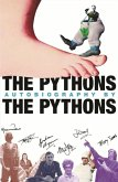 The Pythons' Autobiography By The Pythons (eBook, ePUB)
