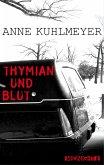 Thymian und Blut (eBook, ePUB)