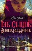Die Clique - Schicksalsspiele (eBook, ePUB)
