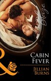 Cabin Fever (Mills & Boon Blaze) (The Wrong Bed, Book 58) (eBook, ePUB)