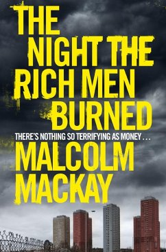 The Night the Rich Men Burned (eBook, ePUB) - Mackay, Malcolm