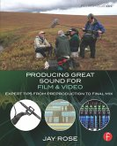 Producing Great Sound for Film and Video (eBook, ePUB)