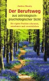 Der Berufsweg aus astrologisch-psychologischer Sicht (eBook, ePUB)
