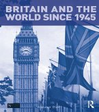 Britain and the World since 1945 (eBook, PDF)