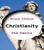 Christianity: The Basics (eBook, ePUB)
