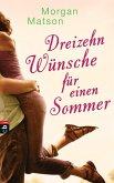 Dreizehn Wünsche für einen Sommer (eBook, ePUB)