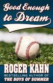 Good Enough to Dream (eBook, ePUB)