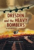 Dresden and the Heavy Bombers (eBook, ePUB)