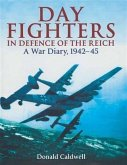 Day Fighters in Defence of Reich (eBook, ePUB)