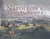 Napoleon's Army in Russia (eBook, ePUB)